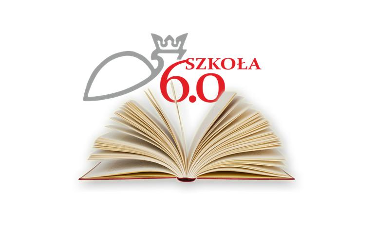 SZKOŁA 6.0