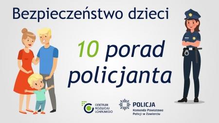 Bezpieczeństwo dzieci – 10 porad policjanta