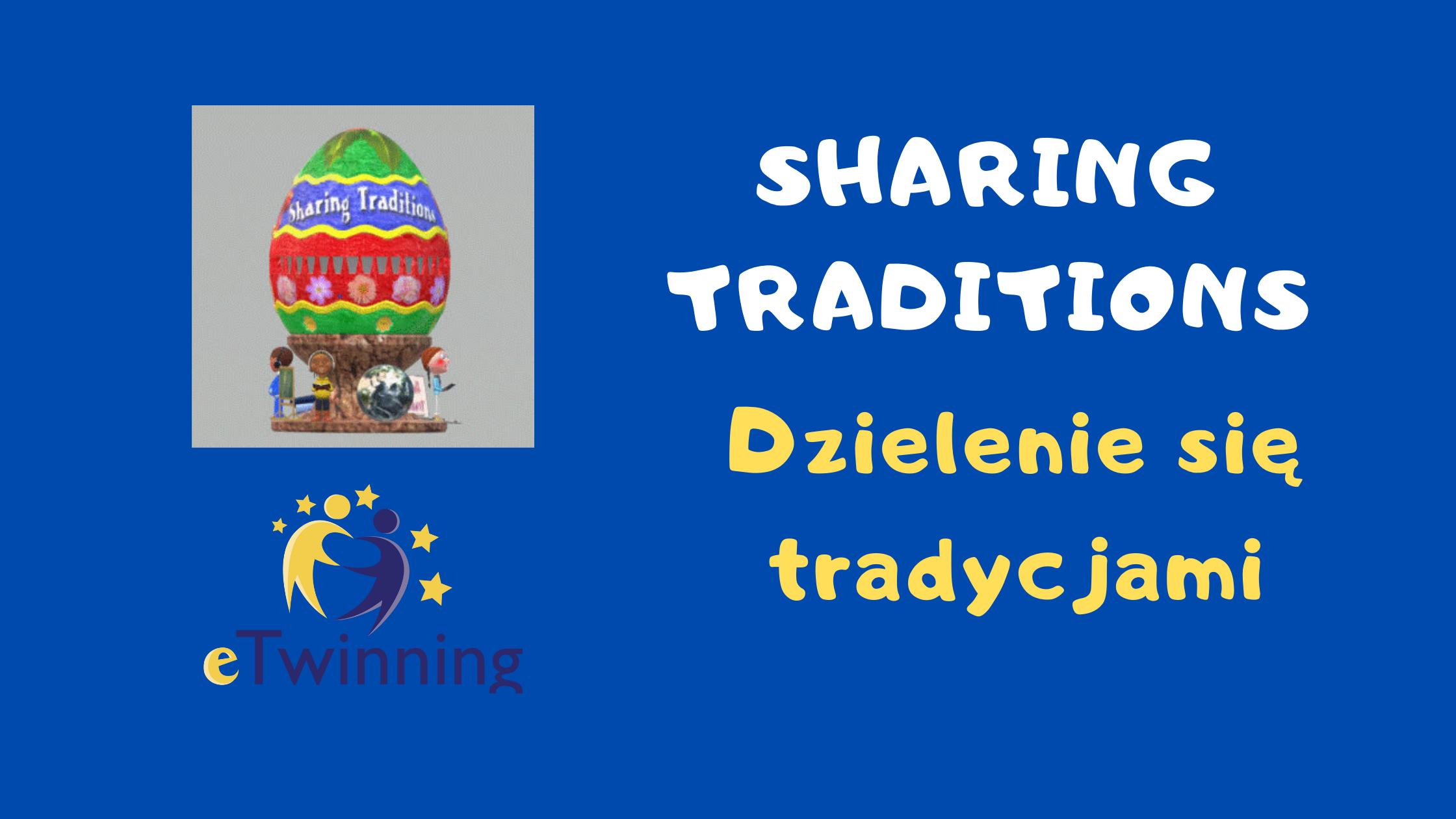 Dzielenie się tradycjami - Sharing traditions