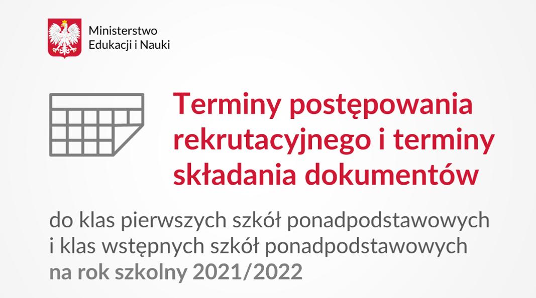 Terminy rekrutacji do szkół ponadpodstawowych na rok szkolny 2021/2022