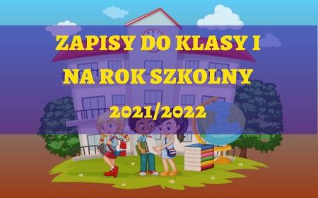 Zapisy do klasy I - 2021/2022