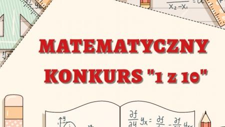 LAUREATKI KONKURSU MATEMATYCZNEGO ''1z10''
