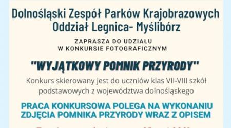"""""""Wyjątkowy pomnik przyrody"""" wojewódzki konkurs fotograficzny"""